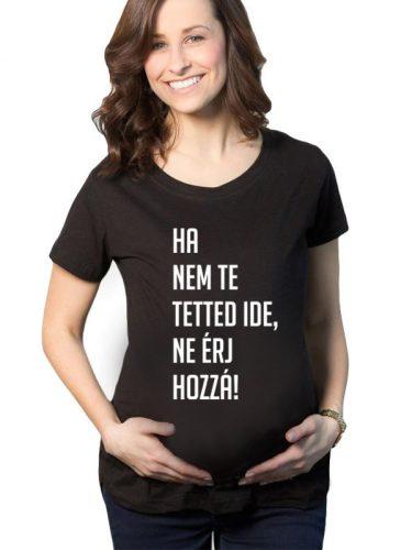 Kismama póló - ne érj hozzá!:)