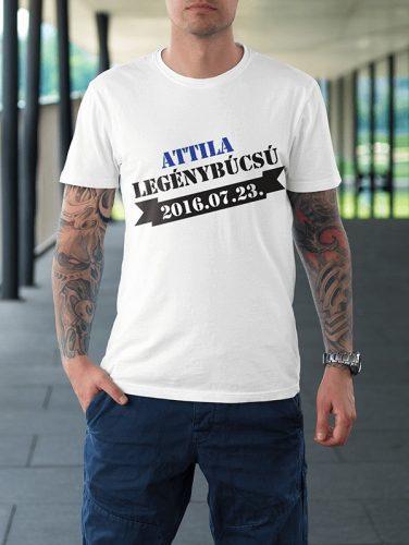 Attila legénybúcsú, dátummal