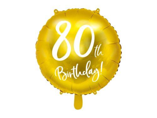 Fólia léggömb, 80th Birthday, arany, 45 cm
